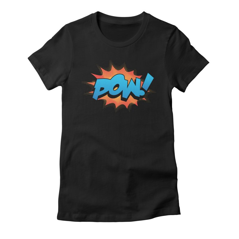 POW! Women's Fitted T-Shirt by periwinkelle's Artist Shop
