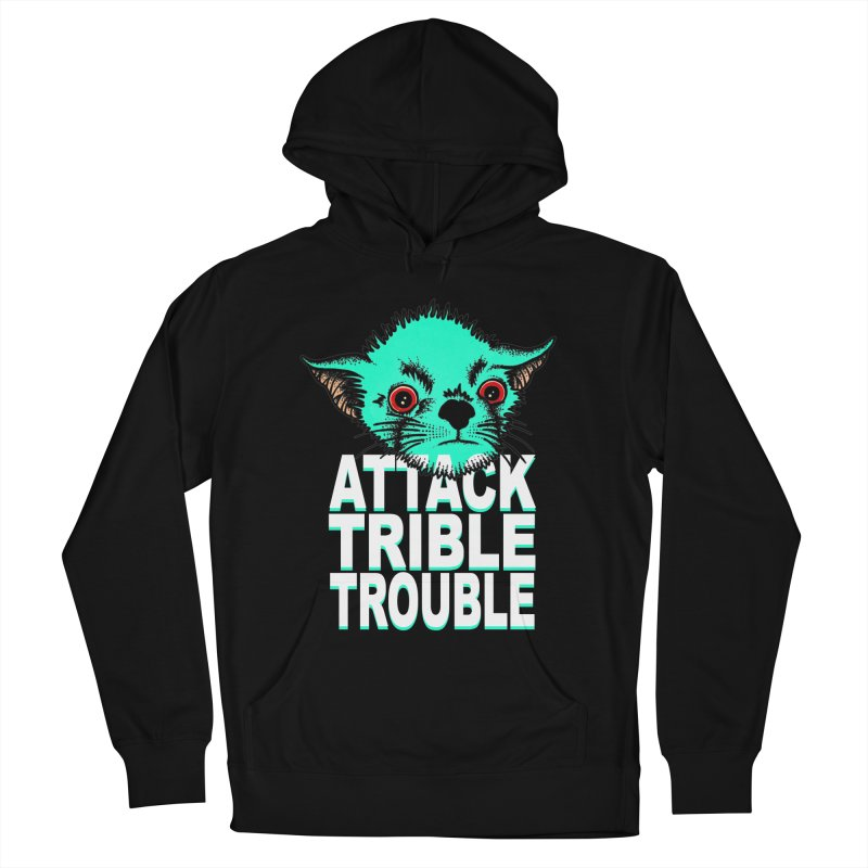 ATTACK TRIBLE TROUBLE Women's French Terry Pullover Hoody by pesst's Artist Shop
