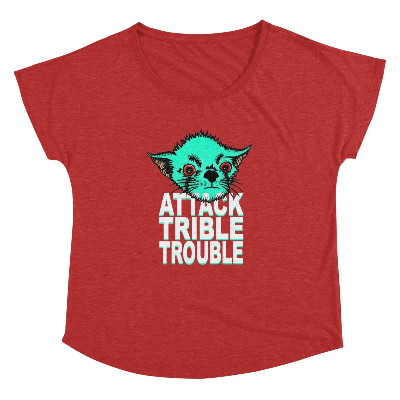 ATTACK TRIBLE TROUBLE Women's Dolman Scoop Neck by pesst's Artist Shop