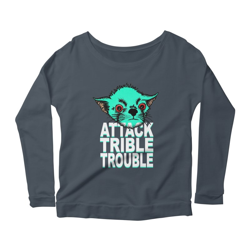 ATTACK TRIBLE TROUBLE Women's Longsleeve Scoopneck  by pesst's Artist Shop