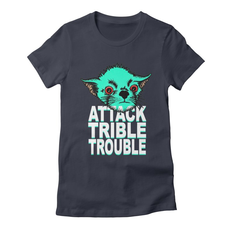ATTACK TRIBLE TROUBLE Women's Fitted T-Shirt by pesst's Artist Shop