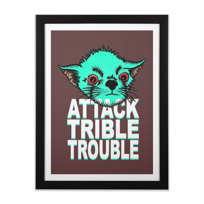 ATTACK TRIBLE TROUBLE Home Framed Fine Art Print by pesst's Artist Shop