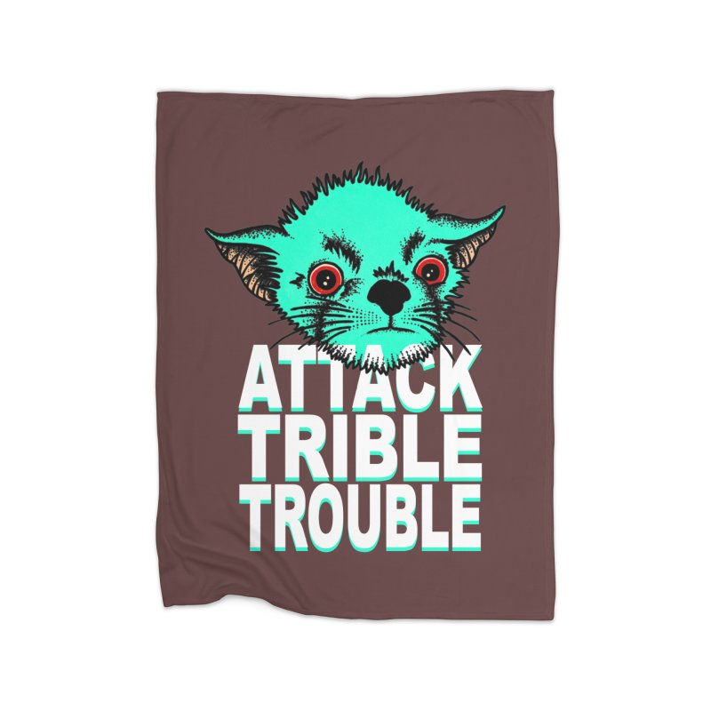 ATTACK TRIBLE TROUBLE Home Fleece Blanket Blanket by pesst's Artist Shop
