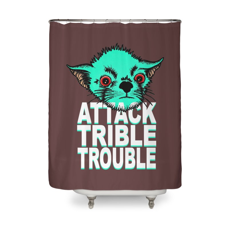 ATTACK TRIBLE TROUBLE Home Shower Curtain by pesst's Artist Shop