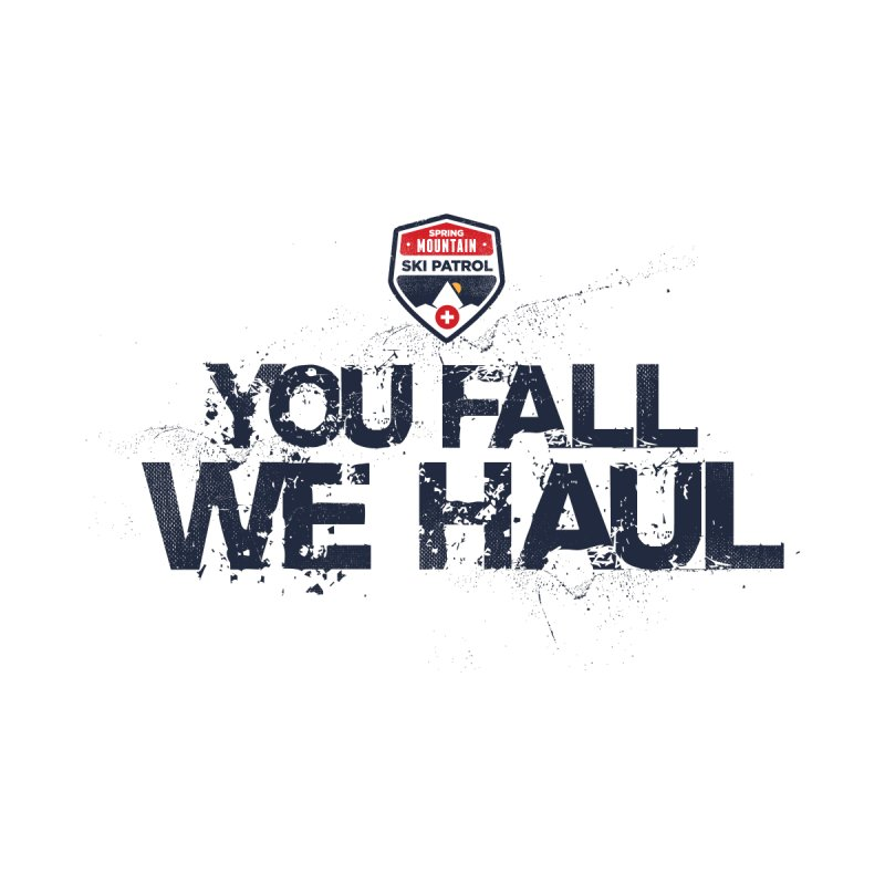 SMSP - You Fall We Haul by Walters Media & Design