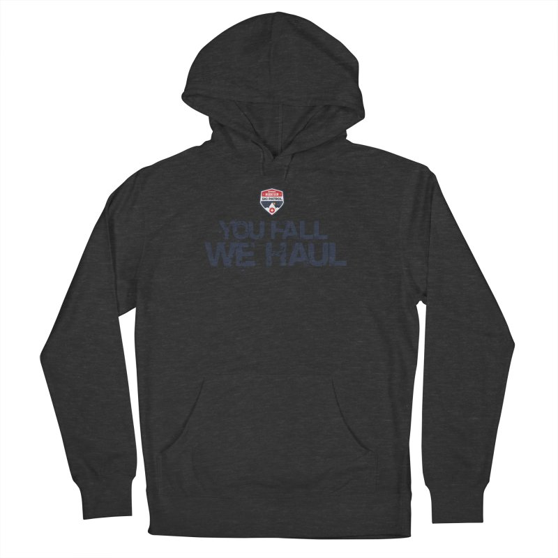 SMSP - You Fall We Haul Women's Pullover Hoody by Walters Media & Design