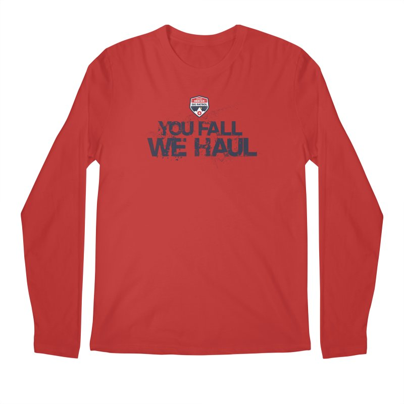 SMSP - You Fall We Haul Men's Longsleeve T-Shirt by Walters Media & Design