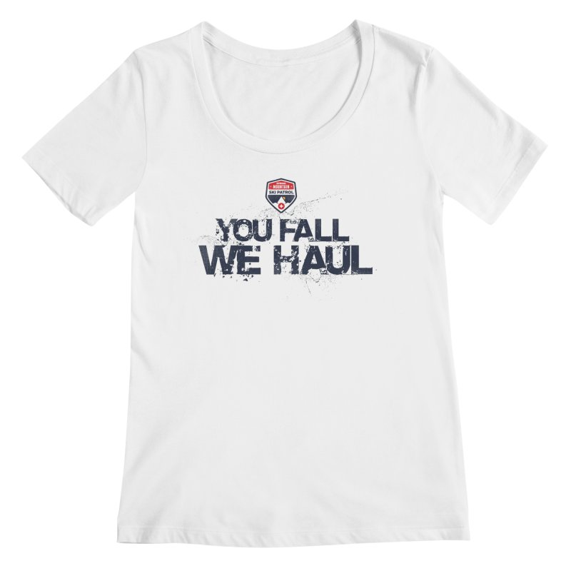 SMSP - You Fall We Haul Women's Scoopneck by Walters Media & Design