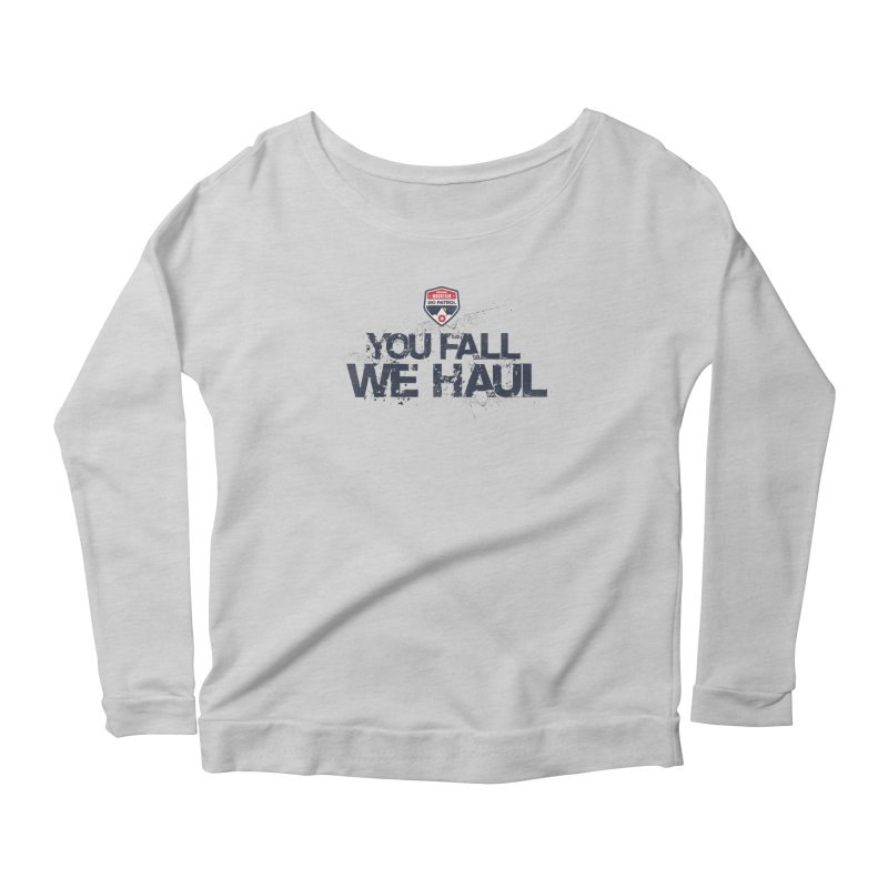 SMSP - You Fall We Haul Women's Longsleeve Scoopneck  by Walters Media & Design