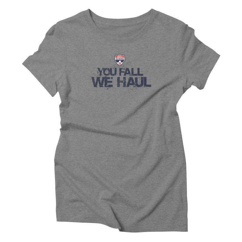 SMSP - You Fall We Haul Women's Triblend T-Shirt by Walters Media & Design