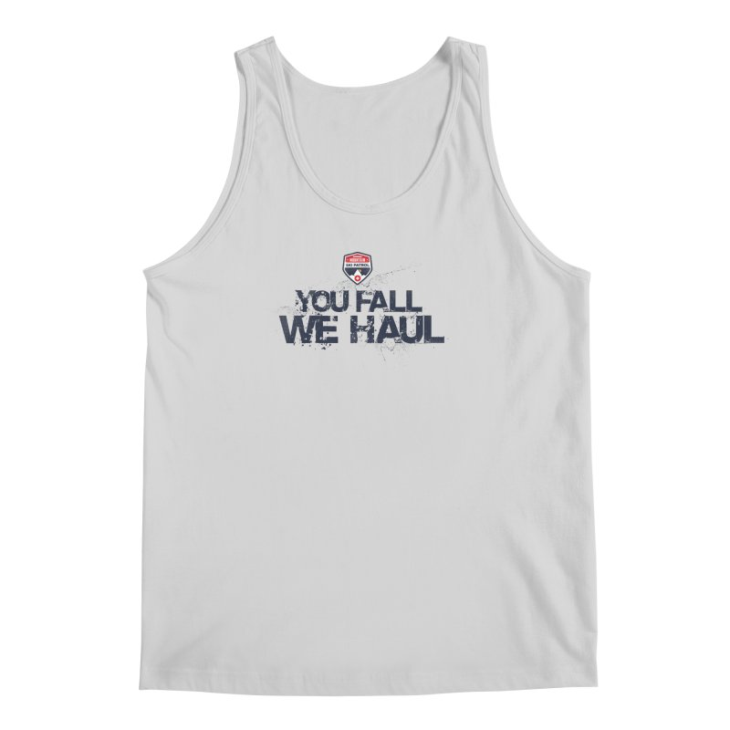 SMSP - You Fall We Haul Men's Tank by Walters Media & Design