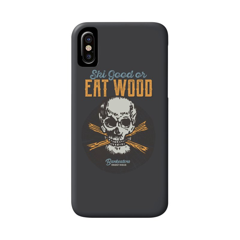 Barkeaters Anonymous – Ski Good! in iPhone X / XS Phone Case Slim by Walters Media & Design