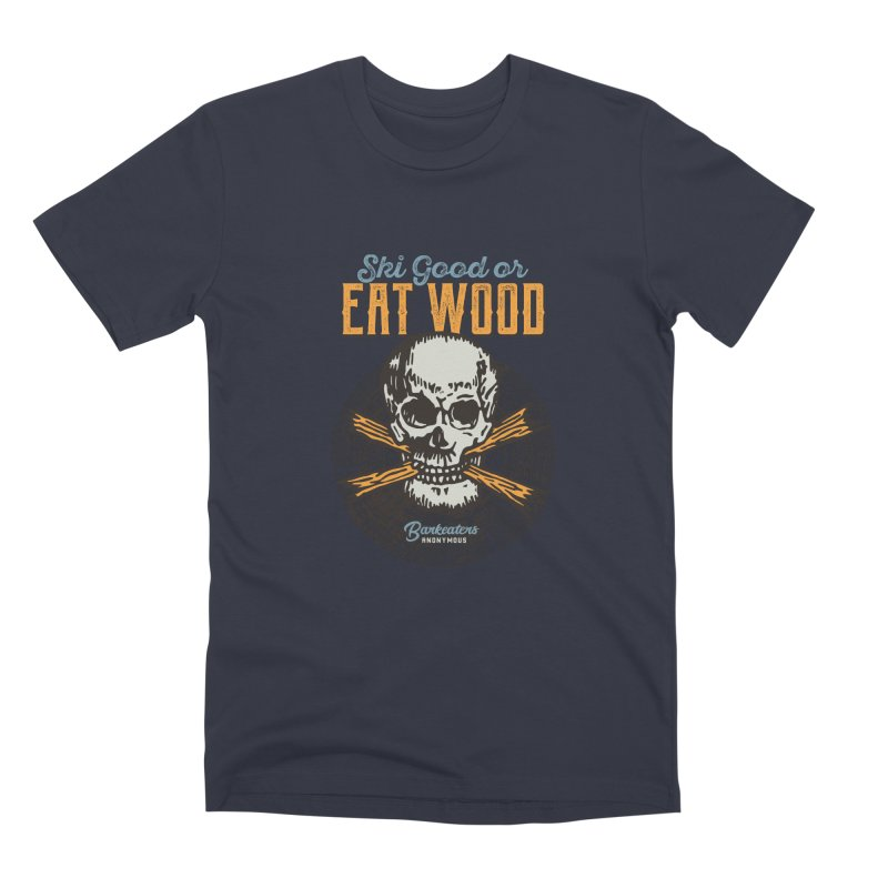 Barkeaters Anonymous – Ski Good! Men's Premium T-Shirt by Walters Media & Design