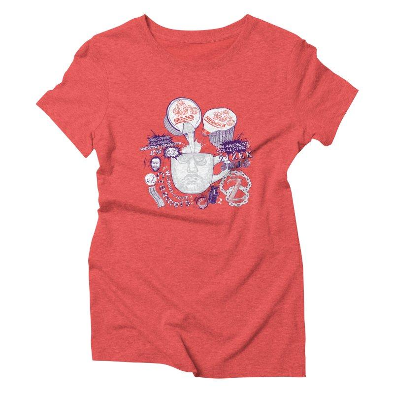 Zizek's Without-cream Creamer Women's Triblend T-shirt by petitnicolas's Artist Shop