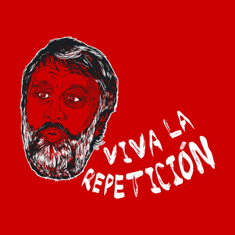 Viva la Repeticion ! by petitnicolas's Artist Shop