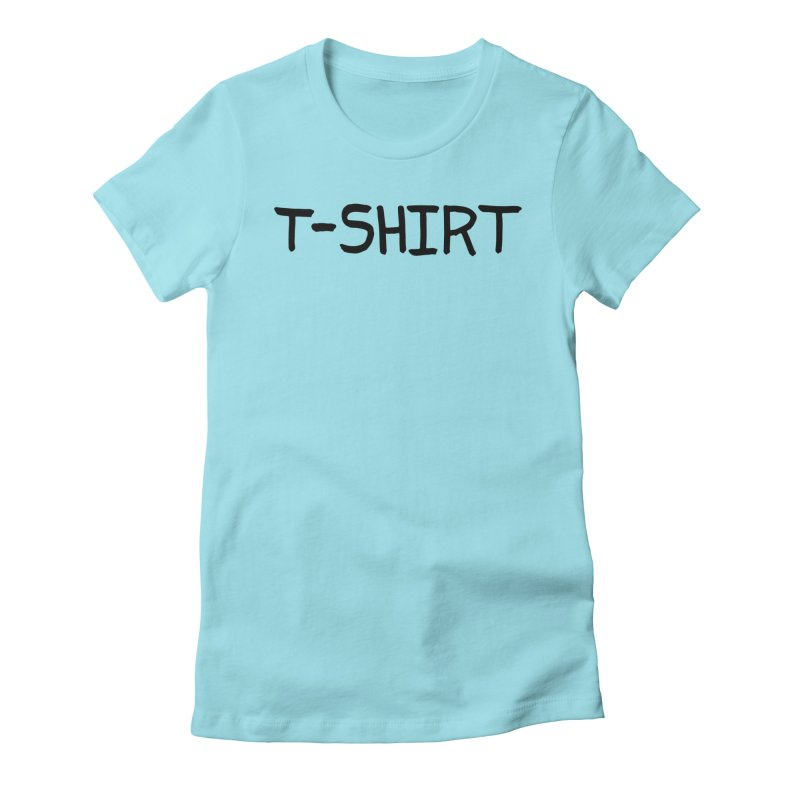 T-SHIRT Women's Fitted T-Shirt by Petty Designs
