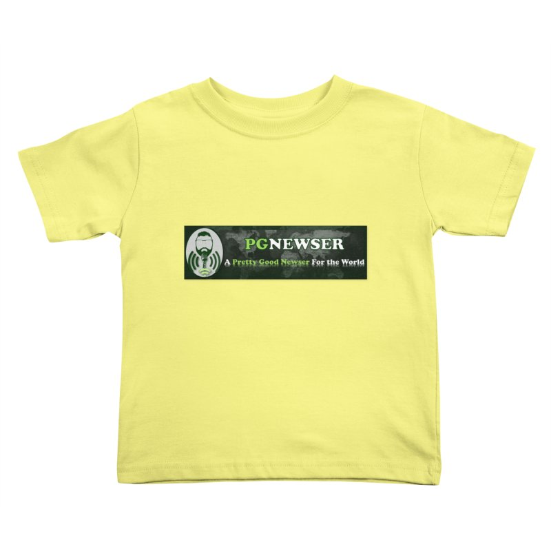 PG Newser Label Kids Toddler T-Shirt by PGMercher  - A Pretty Good Merch Shop