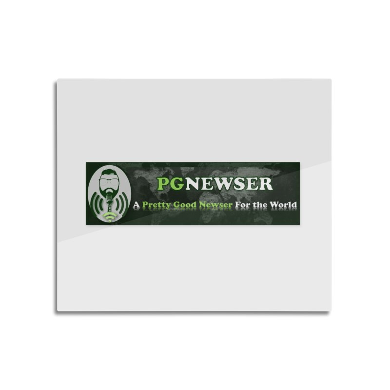 PG Newser Label Home Mounted Aluminum Print by PGMercher  - A Pretty Good Merch Shop
