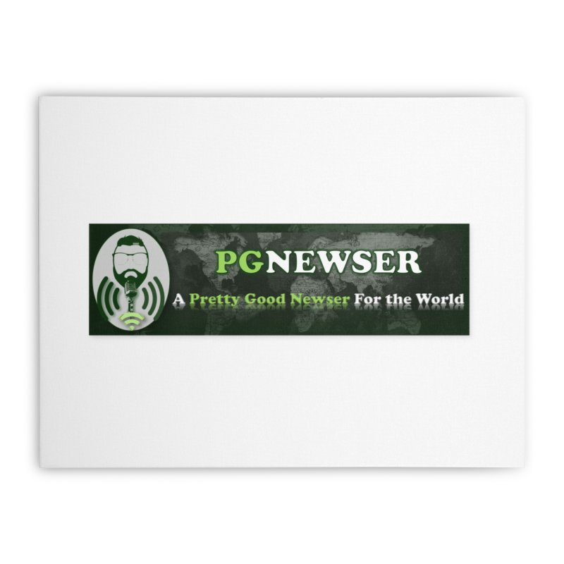 PG Newser Label Home Stretched Canvas by PGMercher  - A Pretty Good Merch Shop