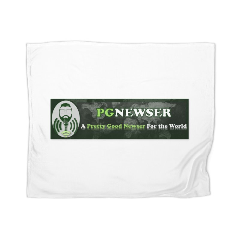 PG Newser Label Home Blanket by PGMercher  - A Pretty Good Merch Shop