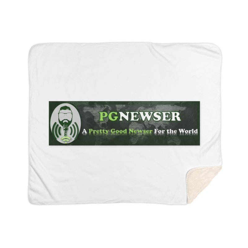 PG Newser Label Home Sherpa Blanket Blanket by PGMercher  - A Pretty Good Merch Shop