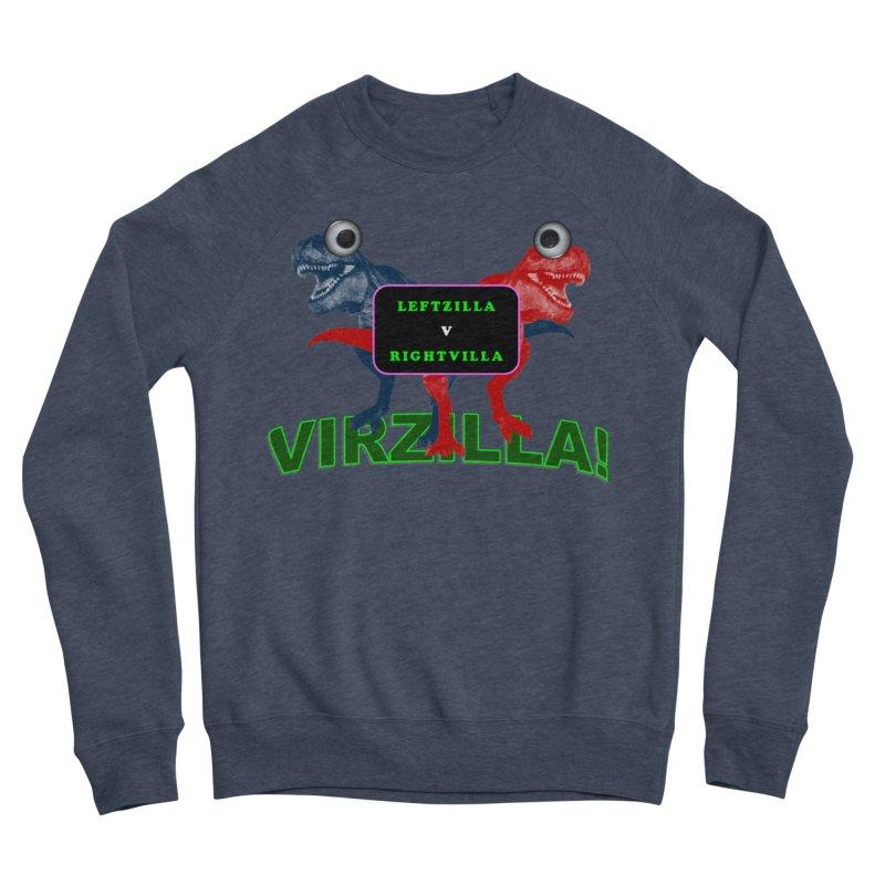 Virzilla Women's Sponge Fleece Sweatshirt by PGMercher  - A Pretty Good Merch Shop