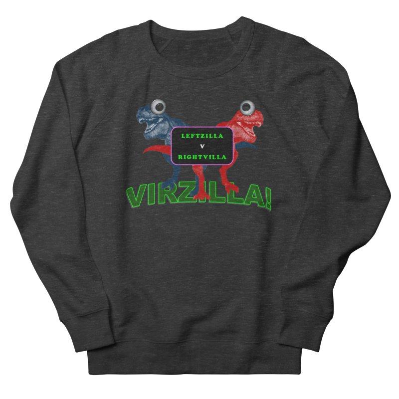 Virzilla Women's French Terry Sweatshirt by PGMercher  - A Pretty Good Merch Shop