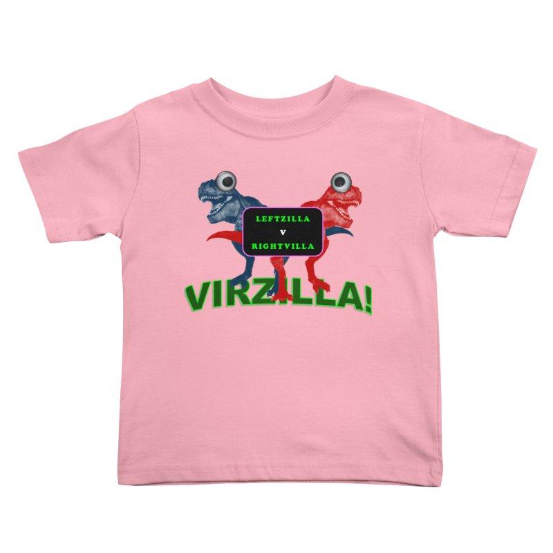 Virzilla Kids Toddler T-Shirt by PGMercher  - A Pretty Good Merch Shop
