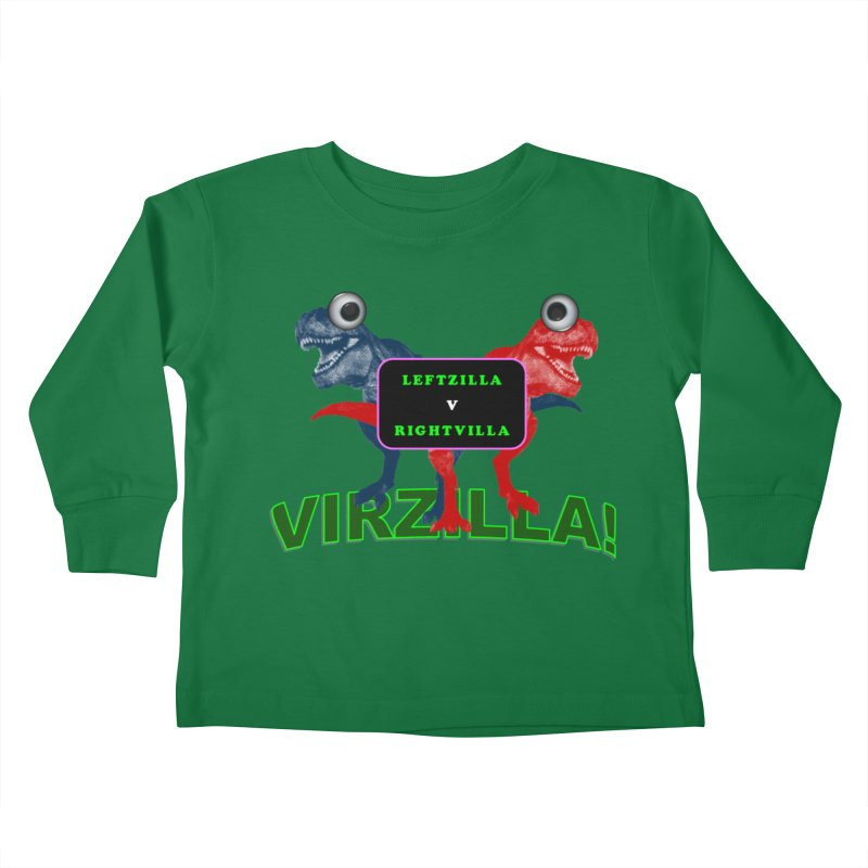 Virzilla Kids Toddler Longsleeve T-Shirt by PGMercher  - A Pretty Good Merch Shop