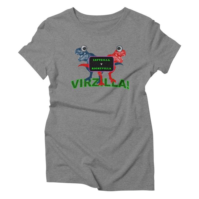 Virzilla Women's Triblend T-Shirt by PGMercher  - A Pretty Good Merch Shop