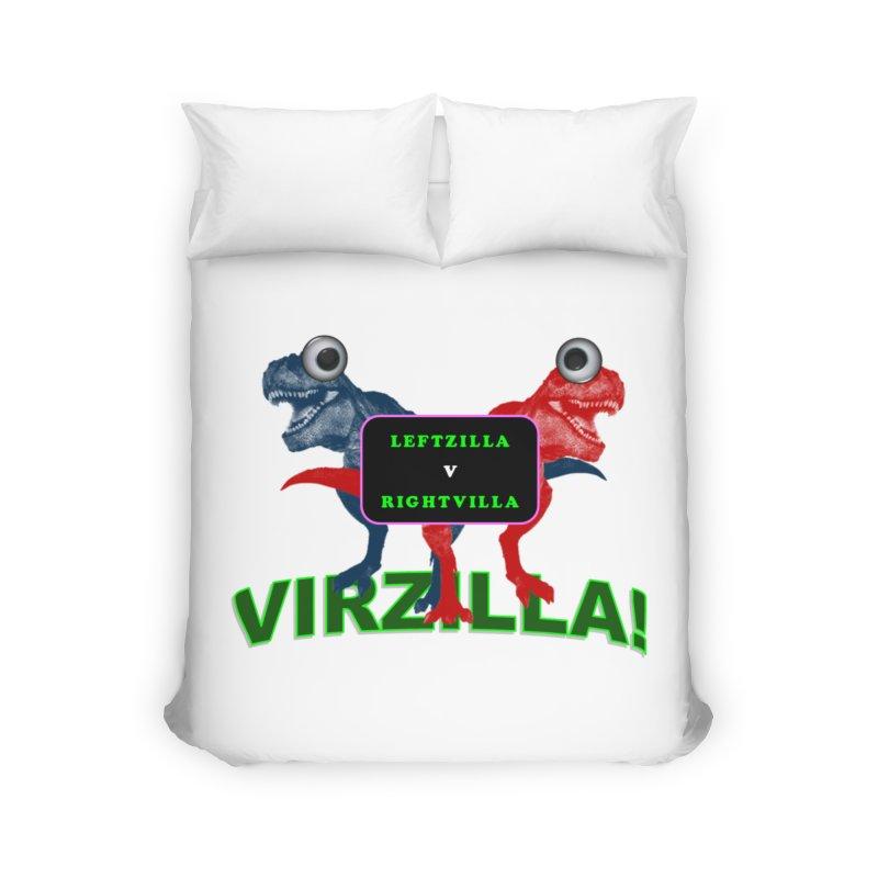 Virzilla Home Duvet by PGMercher  - A Pretty Good Merch Shop