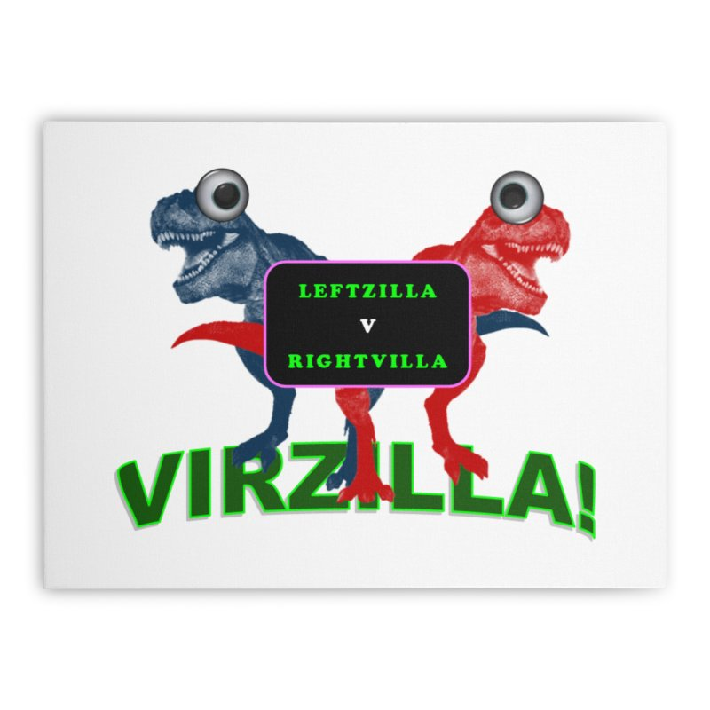Virzilla Home Stretched Canvas by PGMercher  - A Pretty Good Merch Shop