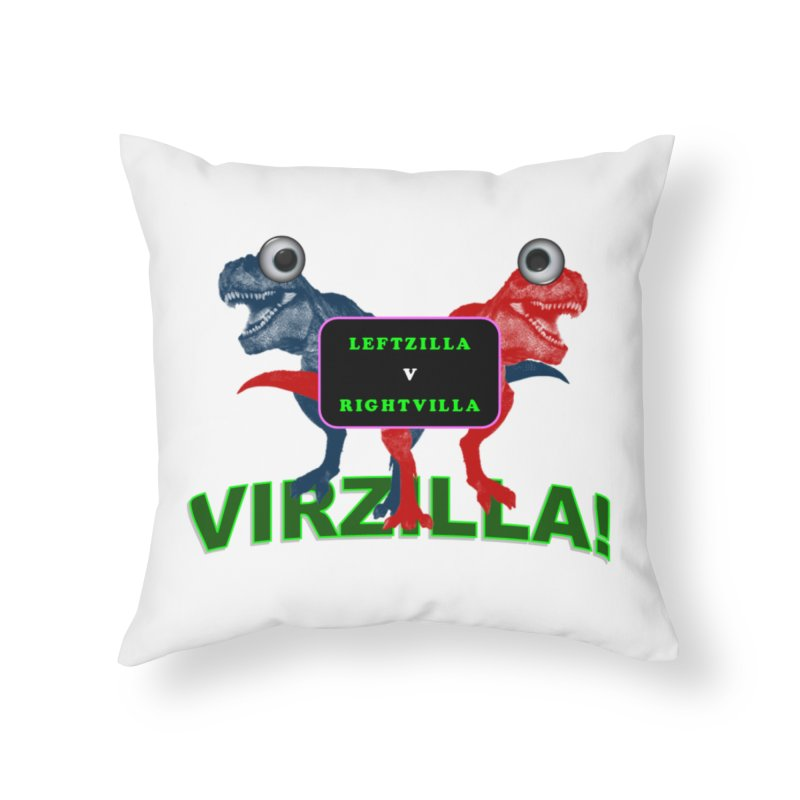 Virzilla Home Throw Pillow by PGMercher  - A Pretty Good Merch Shop