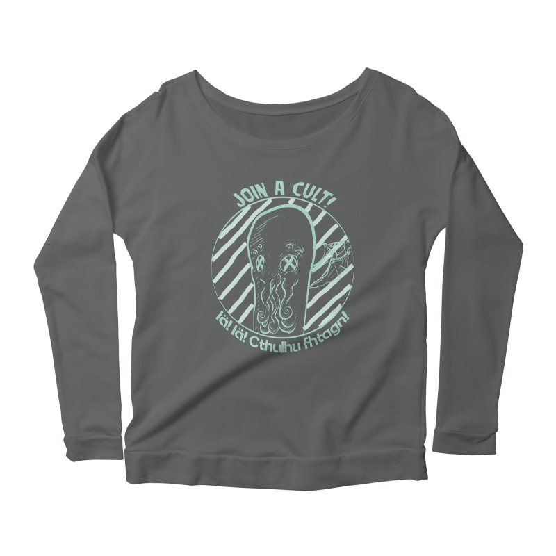 Join A Cult 2019 Green Women's Scoop Neck Longsleeve T-Shirt by pgttcm's Artist Shop
