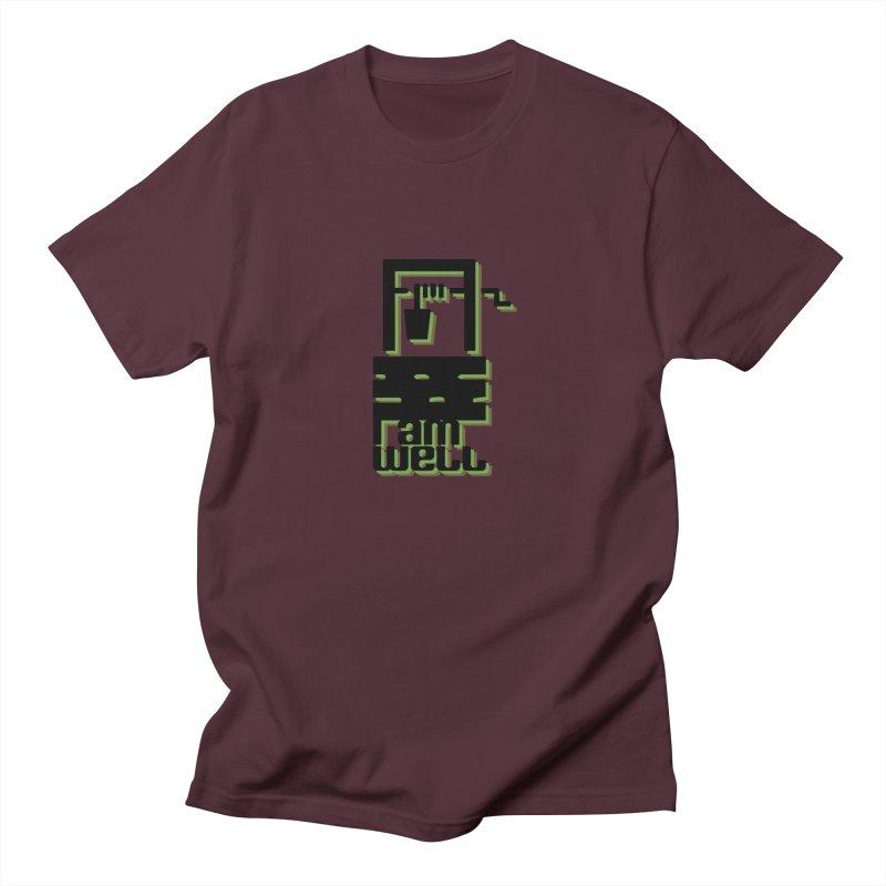 I am Well Men's T-Shirt by pgttcm's Artist Shop