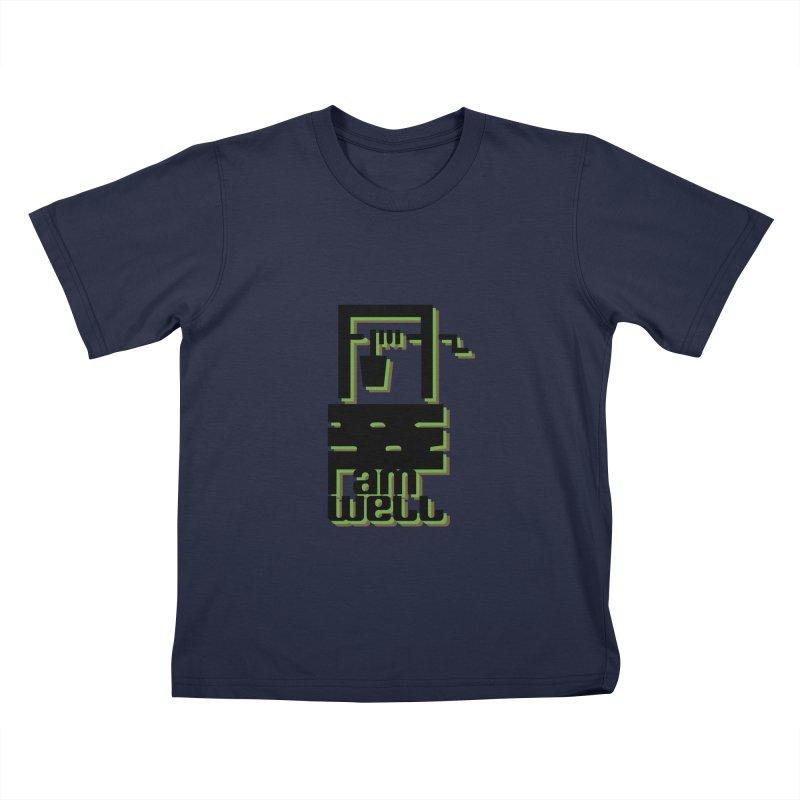 I am Well Kids T-Shirt by pgttcm's Artist Shop