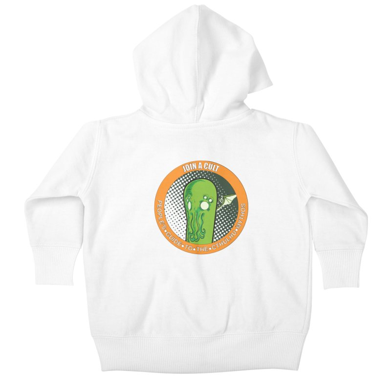 JOIN A CULT(pgttcm 2019) Kids Baby Zip-Up Hoody by pgttcm's Artist Shop