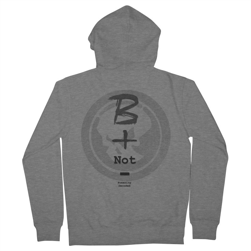 Phantom Be positive not negative B/W Men's French Terry Zip-Up Hoody by phantom's Artist Shop
