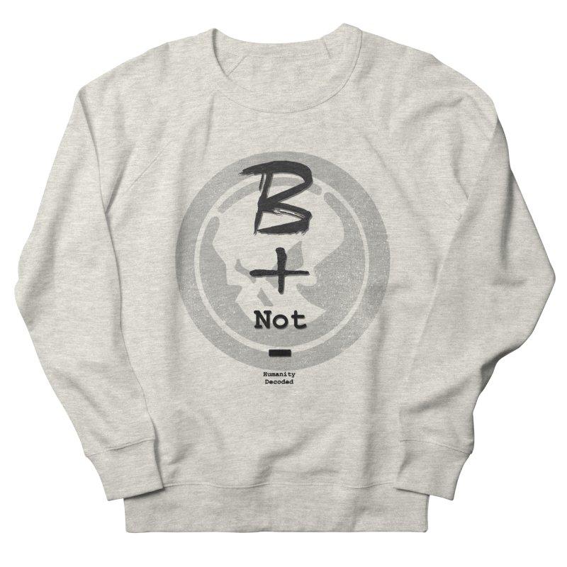 Phantom Be positive not negative B/W Men's Sweatshirt by phantom's Artist Shop