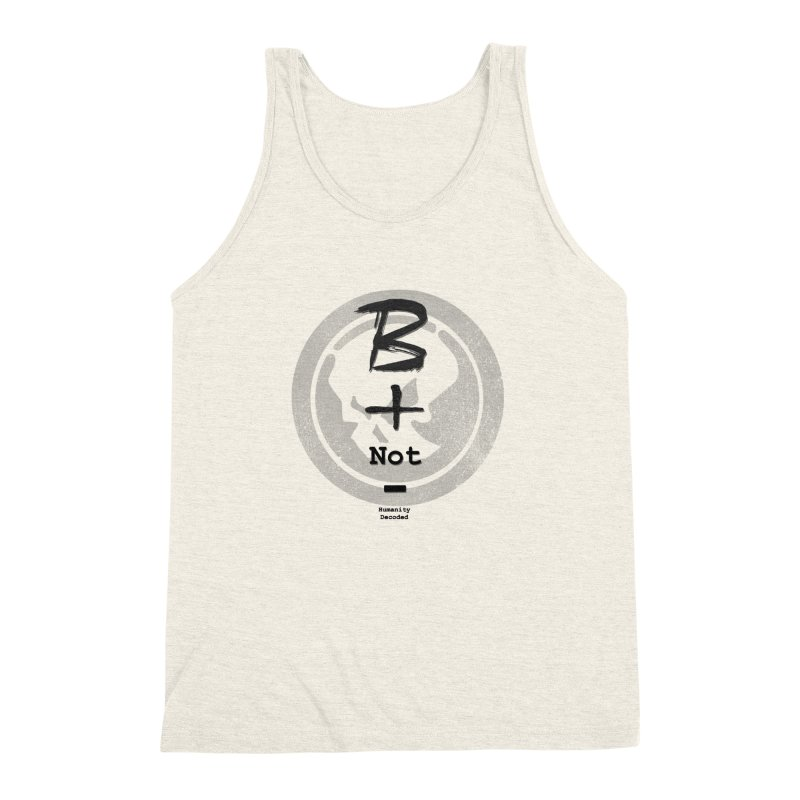 Phantom Be positive not negative B/W Men's Triblend Tank by phantom's Artist Shop