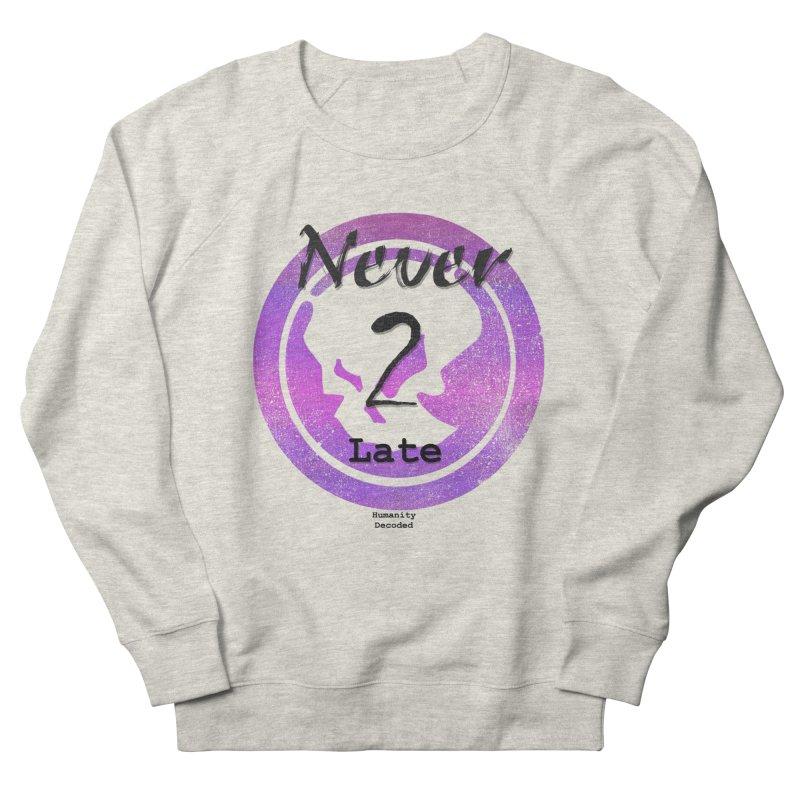 Phantom Never 2 late (black on white) Men's Sweatshirt by phantom's Artist Shop