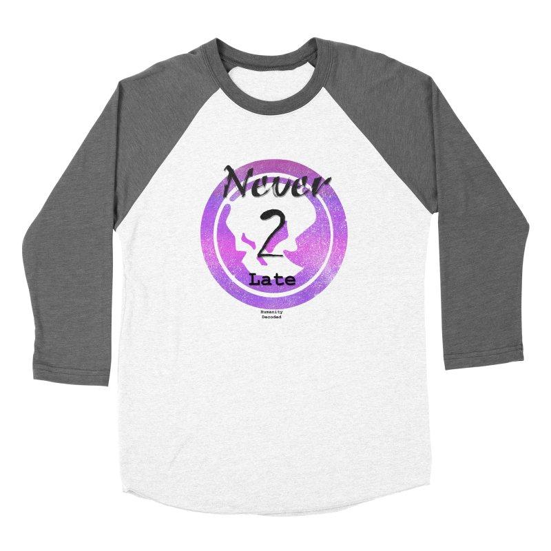 Phantom Never 2 late (black on white) Women's Longsleeve T-Shirt by phantom's Artist Shop