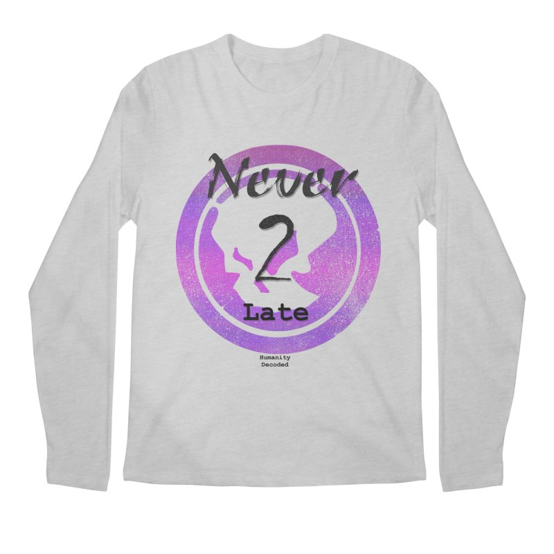 Phantom Never 2 late (black on white) Men's Regular Longsleeve T-Shirt by phantom's Artist Shop