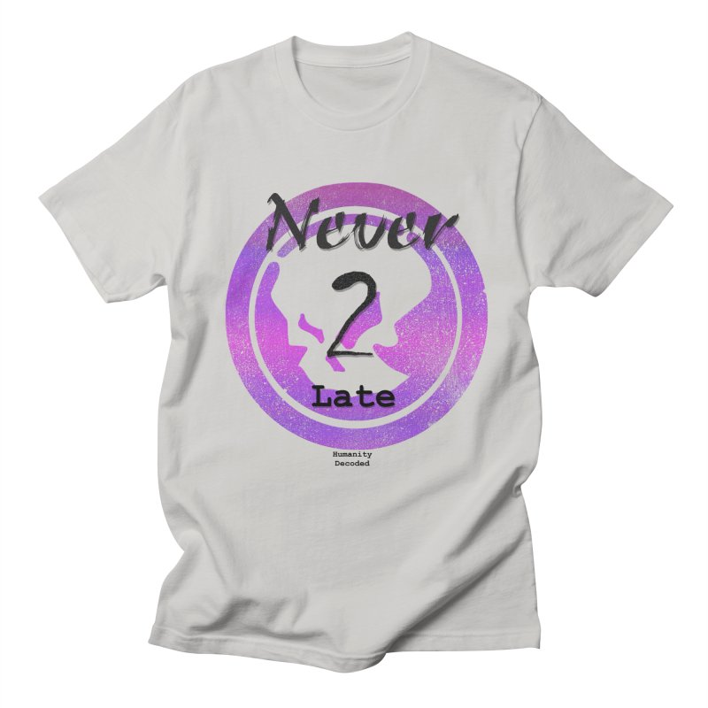 Phantom Never 2 late (black on white) Men's Regular T-Shirt by phantom's Artist Shop