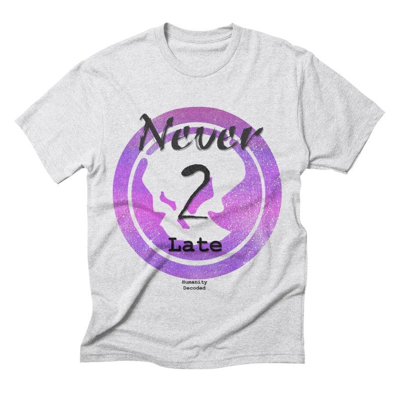 Phantom Never 2 late (black on white) Men's Triblend T-shirt by phantom's Artist Shop