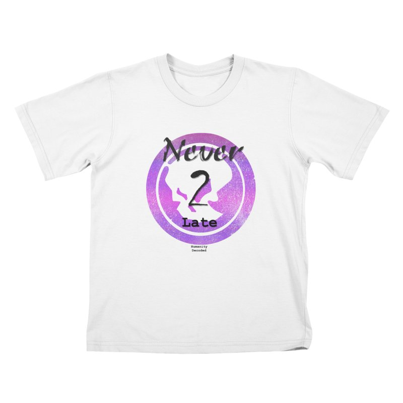 Phantom Never 2 late (black on white) Kids T-Shirt by phantom's Artist Shop