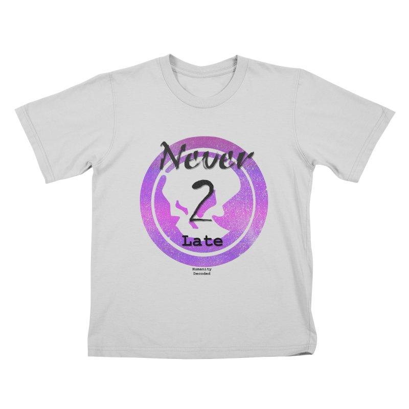 Phantom Never 2 late (black on white) Kids T-Shirt by phantom's Artist Shop