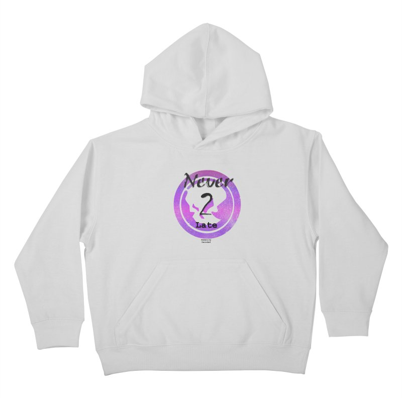 Phantom Never 2 late (black on white) Kids Pullover Hoody by phantom's Artist Shop