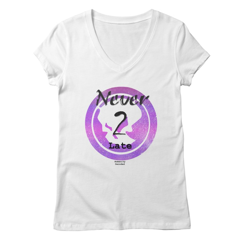 Phantom Never 2 late (black on white) Women's V-Neck by phantom's Artist Shop