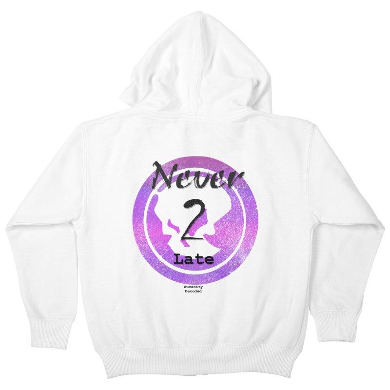 Phantom Never 2 late (black on white) Kids Zip-Up Hoody by phantom's Artist Shop